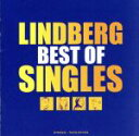 【中古】 BEST OF SINGLES /LINDBERG 【中古】afb