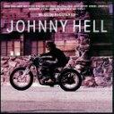 【中古】 Johnny Hell /浅井健一 【中古】afb