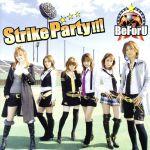 アニメ, その他  Strike PartyDVD BeForU afb