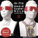 【中古】 Award SuperNova−Loves Best−(DVD付) /m−flo 【中古】afb