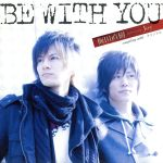 【中古】 BE WITH YOU(DVD付) /梅田直樹 feat.Joy 【中古】afb