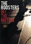 【中古】 IN THE MOTION /THE ROOSTERS 【中古】afb