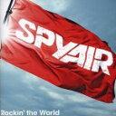 【中古】 Rockin' the World(初回生産限定盤A)(DVD付) /SPYAIR 【中古】afb