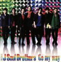 【中古】 Go my way(DVD付) /三代目 J Soul Brothers from EXILE TRIBE 【中古】afb