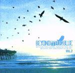 【中古】 BEYOND[THE]BLUE vol.2(DVD付) /(オムニバス),フォー・イヤー・ストロング,エヴリ・アヴェニュー,Kid Gib,48May,オール 【中古】afb