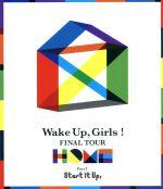 邦楽, その他  Wake UpGirls FINAL TOUR HOME PART I Start It UpBluray Disc Wake afb