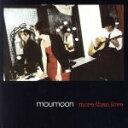 【中古】 more than love /moumoon 【中古】afb