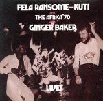 【中古】 Fela Ransome−Kuti and The Africa '70 with Ginger Baker−LIVE! /フェラ・クティ 【中古】afb