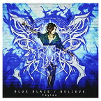 USED【送料無料】BLUE BLAZE/BELIEVE [Audio CD] 飛蘭; R・O・N and 五条下位(Arte Refact)