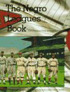 USED【送料無料】The Negro Leagues Book Clark, Dick; Lester, Larry and Society for American Baseball Research