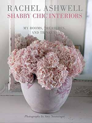 USED【送料無料】Rachel Ashwell Shabby Chic Interiors: My rooms, treasures and trinkets Ashwell, Rachel