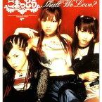 USED【送料無料】SHALL WE LOVE ? [Audio CD] ごまっとう; AKIRA; SHO-1 and Tetsuya Yamamura