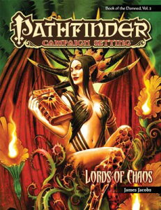 USED【送料無料】Pathfinder Campaign Setting: Lords of Chaos: Book of the Damned Jacobs, James; Belisle, Eric; Bennett, Jason; Carlisle, Jeff and Crossley, Kev