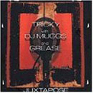 送料無料【中古】Juxtapose [Audio CD] Tricky; DJ Muggs and Grease