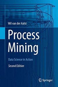 """送料無料【中古】""""Process Mining: Data Science in Action [Hardcover] van der Aalst, Wil M. P."""""""