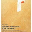 USED【送料無料】TOMORROW NEVER KNOWS [Audio CD] Mr.Children; 桜井和寿 and 小林武史