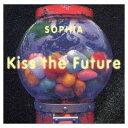 送料無料【中古】Kiss the Future [Audio CD] SOPHIA and 松岡充