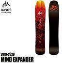 予約商品19-20ジョーンズマインドエクスパンダーJONESMINDEXPANDERスノーボードスノボ板メンズ男性用2020