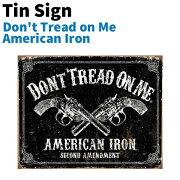 ブリキ製看板TinSignティンサインDon'tTreadonMeAmericanIronTSN1691アメリカアメリカンインテリアブリキ看板アメ雑貨標識看板壁掛けインテリアアニマル動物