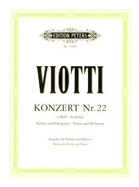 輸入楽譜/バイオリン(ヴァイオリン)/ヴィオッティ:ヴァイオリン協奏曲 第22番 イ短調
