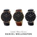 【3年保証】ダニエルウェリントン 腕時計 メンズ レディース クラシック 40MM 選べる12color DANIEL WELLINGTON CLASSIC ウォッチ 男性 彼氏 女性 彼女 男女兼用 カップル 夫婦 誕生日プレゼント