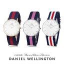 【3年保証】ダニエルウェリントン 腕時計 メンズ レディース 36MM 40MM オックスフォード グラスゴー ウィンチェスター サウサンプトン カンタベリー 選べる20type DANIEL WELLINGTON シンプル ナイロン 男女兼用 ユニセックス DW 男性 女性 誕生日プレゼント