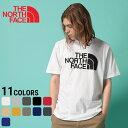 ノースフェイス Tシャツ THE NORTH FACE ロゴプリント クルーネック 半袖 ハーフドー