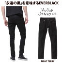 NudieJeansヌーディージーンズTIGHTTERRYタイトテリーEVERBLACKL30