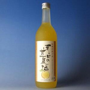 和歌のめぐみ 有田の甘夏酒 720ml世界一統の和風リキュール【和歌山県産】甘口のお酒