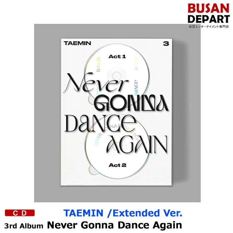 韓国(K-POP)・アジア, 韓国(K-POP) Extended Ver. TAEMIN 3 Never Gonna Dance Again ACT.2 1