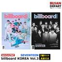 【日本国内発送】2種セット billboard Korea Vol.3 (2020) 表紙 : seventeen 折込ポスター 和訳つき1次予約 送料無料・・・