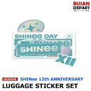 【SHINee】 SHINee DAY 12th ANNIVERSARY [LUGGAGE STICKER SET] ステッカー 12周年 1次予約 送料無料