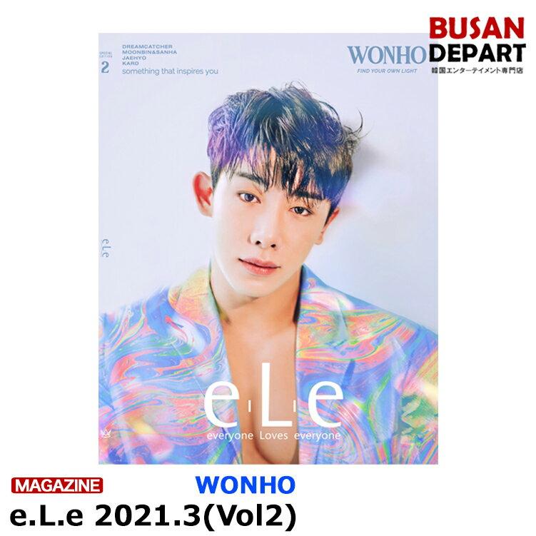 韓国(K-POP)・アジア, 韓国(K-POP) e.L.e Vol.2 2021.3 :WONHO :MOONBIN SANHA DREAMCATCHER VERIVERY K.A.R.D 1