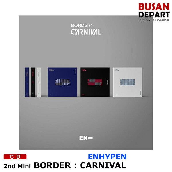 3種選択 ENHYPENミニ2集 BORDER:CARNIVAL CDアルバムエンハイフン韓国音楽チャート反映1次
