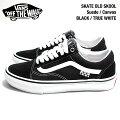 [USA企画・正規販売]SkateVansOldSkoolSuede/Canvas-Black/TrueWhiteヴァンズスケートオールドスクールスウェードブラック/トゥルーホワイト