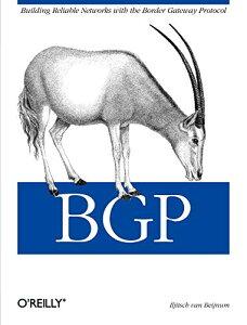 【すぐに使えるクーポン有!2点で50円、5点で300円引き】BGP: Building Reliable Networks with the Border Gateway Protocol 【中古】