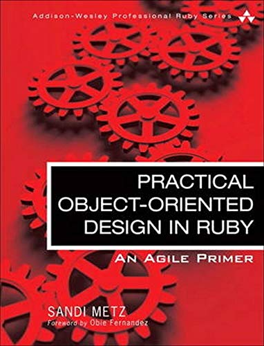 本・雑誌・コミック, その他 Practical Object-Oriented Design in Ruby: An Agile Primer (Addison-Wesley Professional Ruby Series)