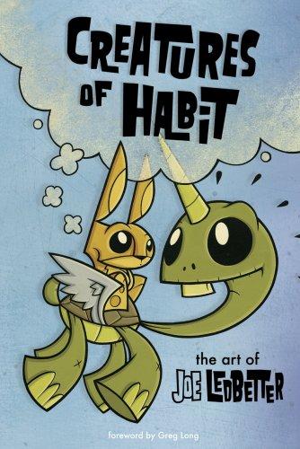 本・雑誌・コミック, その他 2505300Creatures of Habit: The Art of Joe LedbetterLast Gasp of San Francisco