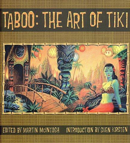 本・雑誌・コミック, その他 2505300Taboo: The Art of TikiLast Gasp of San FranciscoMcIntosh, Martin