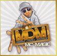 MC MAGIC / MILLION DOLLAR MEXICAN