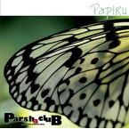 パーシャクラブ「PapiRu(パピル)」