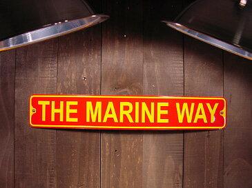 アメリカのミニストリート看板 THE MARINE WAY -アメリカ海兵隊通り- ■ サインプレート ブリキ アメリカ看板 ティンサイン サインボード アメリカンブリキ看板 アメリカ 雑貨 アメリカン雑貨 おしゃれ 壁面装飾 ディスプレイ 内装 人気 ウォールデコレーション