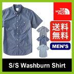 【10%OFF】<残りわずか!>ノースフェイス S/S ウォッシュバーンシャツ 【送料無料】 【正規品】THE NORTH FACE シャツ 半袖 タウンユース 男性 メンズ S/S Washburn Shirtセール SALE
