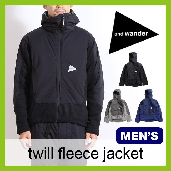 and wander アンドワンダー ツイルフリースジャケット  メンズ アウター 防寒 ツイル フリース ジャケット 登山 キャンプ【CP】:OutdoorStyle サンデーマウンテン