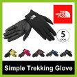 <残りわずか!>【20%OFF】 ノースフェイス THE NORTH FACE シンプルトレッキンググローブ 【送料無料】 【正規品】THE NORTH FACE 手袋 グローブ Simple Trekking Glove 【17ss】