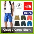 <残りわずか!>【25%OFF】ノースフェイス クラスファイブカーゴショーツ 【送料無料】 【正規品】THE NORTH FACE ショートパンツ 男性 メンズ Class V Cargo Short