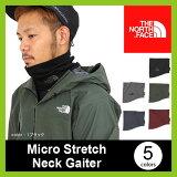 ノースフェイス マイクロ ストレッチ ネック ゲイター THE NORTH FACE Micro Stretch Neck Gaiter メンズ レディース 【送料無料】 ネックウォーマー ネックゲイター 首巻 マフラー 17FW