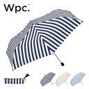 【キャッシュレス 5%還元対象】ワールドパーティー ベーシックストライプ mini Wpc. BASIC STRIPE mini 傘 折りたたみ傘 日傘 雨具 折りたたみ 晴雨兼用 8050-239 <2019 春夏>