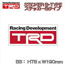 TRDコレクション Bタイプステッカー B3 H78xW190mm 08231-SP0...