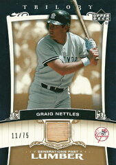 MLBカードGraig Nettles 2005 UD Trilogy Generations Past Lumber Gold 75枚限定!(11/75) / ...